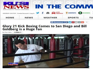 KUSI: Glory 21 Kickboxing Comes to San Diego and Bill Goldberg is a Huge Fan